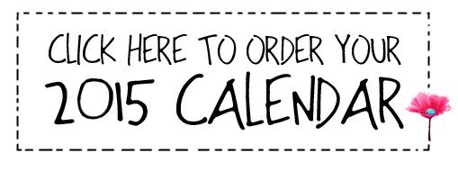 2015 Calendar - click here button / Anne-Julie Aubry